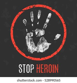 Conceptual vector illustration. Social problems of humanity. Stop heroin.