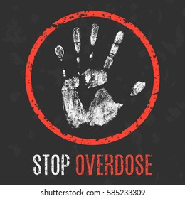 Conceptual vector illustration. Social problems. Stop overdose.