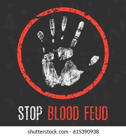 Conceptual vector illustration. Social problems. Stop blood feud.