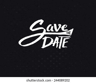 Conceptual White Save the Date Text Design on Abstract Black Background. Vector illustration.