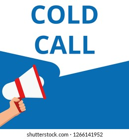 Conceptual writing showing Cold Call. Vector illustration