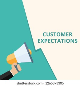 Conceptual writing showing Customer Expectations. Vector illustration