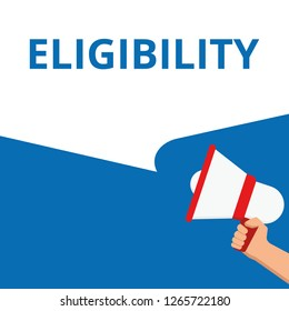 Conceptual writing showing Eligibility. Vector illustration