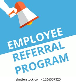 Conceptual writing showing Employee Referral Program. Vector illustration