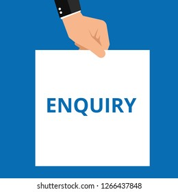 Conceptual writing showing Enquiry. Vector illustration