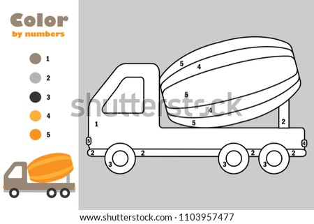 Concrete Mixer In Cartoon Style Color By Number Education Paper Game For The Development