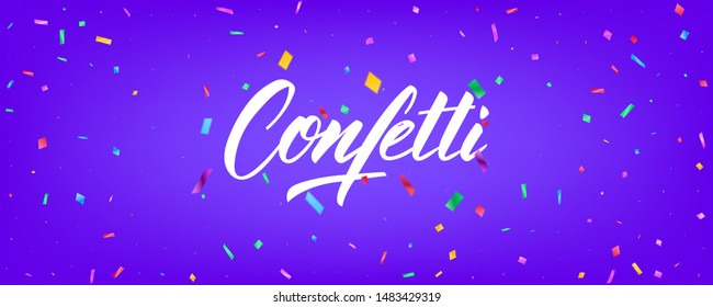 Confetti background vector design. Holiday banner design with colorful particles and lettering.