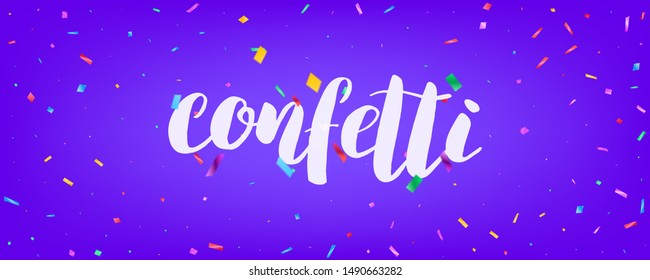 Confetti banner vector design. Holiday background design with colorful particles and lettering.