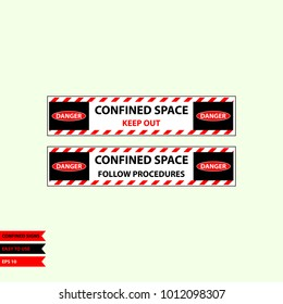 Confined sign in vector syle version, easy to use and print