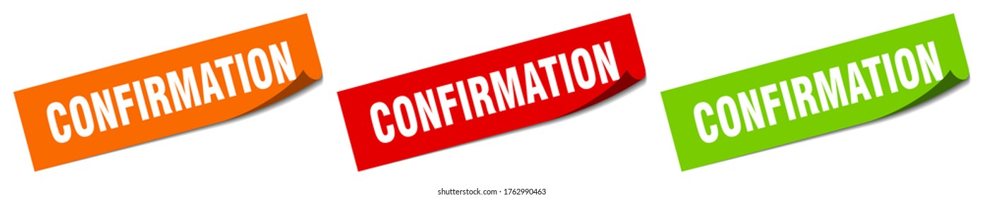 confirmation sticker. confirmation square isolated sign. confirmation label
