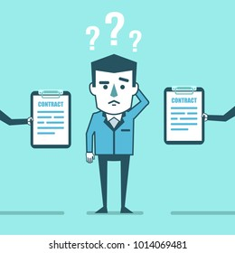 Confused businessman decides what contract offer to choose. Job offer, difficult choice. Simple style vector illustration