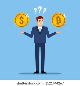 Confused businessman holds bitcoin and dollar coins thinking what to choose. Making decision, difficult choice. Flat design vector illustration