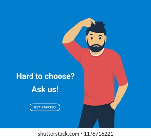 Confused man scratching his head he does not know something or doubt. Flat vector illustration of young man needs professional help or support isolated on blue background.