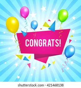 Congrats. Congratulations Banner with Balloons. Win, Birthday Party, Sale, Holiday & Kid Design. Vector illustration