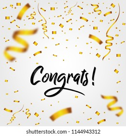 Congrats with Golden Confetti - Message, quote, sign, Lettering, Handwritten, vector for greeting