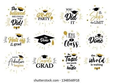 Congrats Graduates, class of 2019.  Motivation, inspiration and funny quotes to congratulate students. Tassel, cap, diploma icons. Lettering for college, school, academy graduation party.