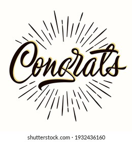 Congrats - hand  lettering for congratulations card, greeting card, invitation or print. Isolated design with rays on background. Vector illustration.