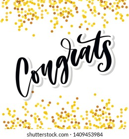 Congrats hand written lettering for congratulations card, greeting card, invitation, and print. Isolated on background. Slogan