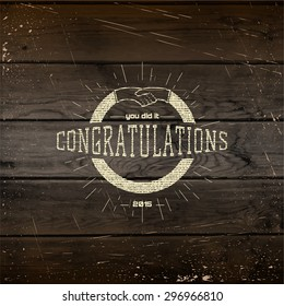 Congratulation badges cards and labels for any use, It can be used to create greeting cards and presentations on wooden background texture