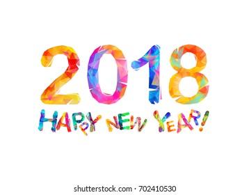 Congratulation card. Happy New Year 2018. Triangular letters