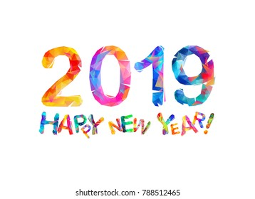 Congratulation card. Happy New Year 2019. Vector triangular letters