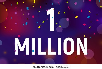 Congratulations 1 million followers thanks banner background with confetti. Vector illustration