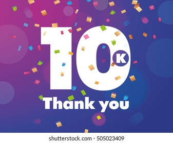 Congratulations 10K followers thanks banner background with confetti