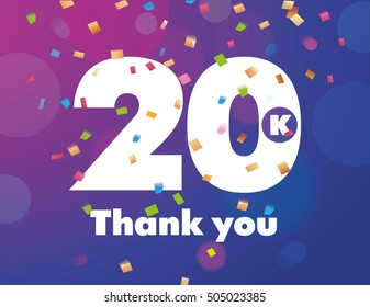 Congratulations 20K followers thanks banner background with confetti