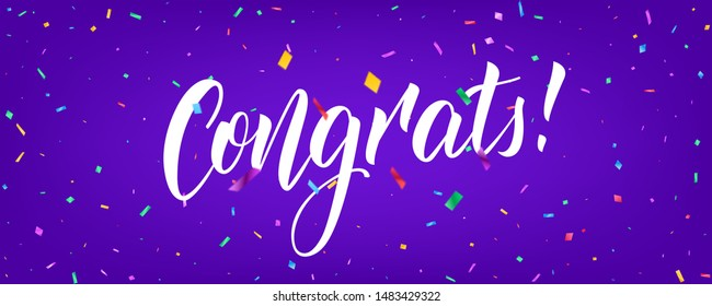 Congratulations banner design with confetti and Congrats lettering. Holiday background template.