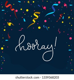 "Congratulations banner design in flat style with confetti, ribbons and lettering inscriprion ""hooray!"". Greeting card design template. Vector illustration"