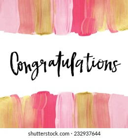 Congratulations Calligraphy With Painted Pink and Gold Striped Background