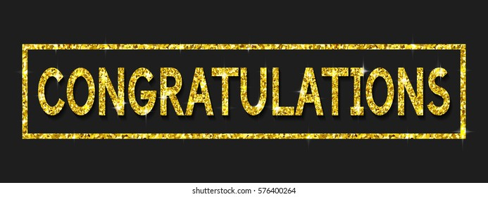 Congratulations card. Decoration text with Golden texture. Shiny congrats: Glittering Template for banners, postcards, brochures, placards. Vector Illustration.