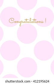Congratulations card with pink polka dot