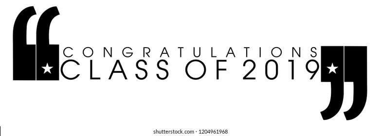 Congratulations Class of 2019 in quotes on an isolated white background