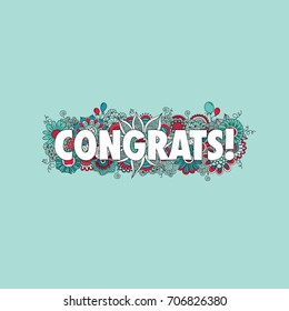 Congratulations doodle vector illustration with the word congrats! surrounded by swirls, flowers, mandalas, balloons and curls on a green background