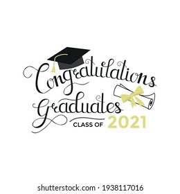 Congratulations graduated vector illustration with graduation cap, diploma scroll and lettering. Class of 2021 hand drawn logo or sign design for cards, invitations, poster or flyer. Flat style art.