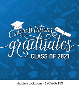 Congratulations graduates 2021 class of vector illustration on seamless grad background, white sign for the graduation party. Typography greeting, invitation card with diplomas, hat, lettering.