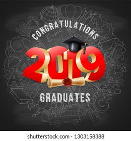 Congratulations graduates class of 2019. Chalkboard background with hand drawn objects on education theme. Vector illustration.