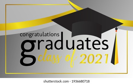 congratulations graduates class of 2021, graphics elements for t-shirts, and the idea for the sign, badge or greeting card and background photo booth