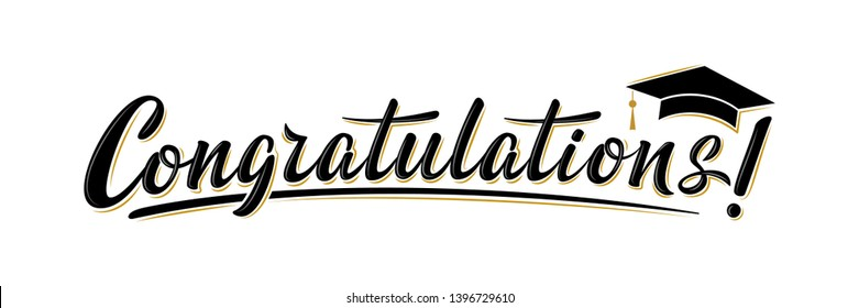 Congratulations! greeting sign for graduation party in university, school, academy. Handwritten brush lettering with academic cap. Vector design for congratulation ceremony, invitation card, banner