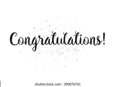 Congratulations inscription. Greeting card with calligraphy. Hand drawn lettering design. Usable as photo overlay. Typography for banner, poster or apparel design. Isolated vector element.