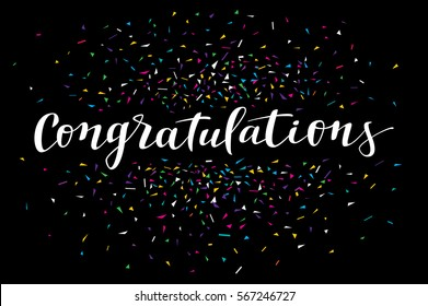 Congratulations, modern calligraphy. Colorful fancy calligraphic greeting card with confetti on black background in vector