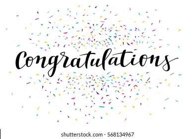 Congratulations, modern calligraphy. Colorful fancy calligraphic greeting card with confetti on white background in vector