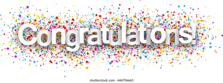 Congratulations paper poster with color drops. Vector illustration.