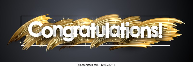 Congratulations shiny banner with golden brush stroke design on grey backdrop. Vector background.