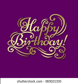 "Congratulatory text ""Happy Birthday"" on a purple background with gold letters."