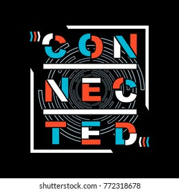 connected typography tee graphic design, vector illustration element artistic stock image
