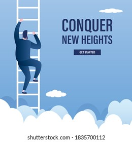 Conquer new heights, landing page template. Ladder in sky above clouds, businessman climbs stairs. Male character and motivational text. Improve skills. Trendy style vector illustration