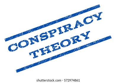 Conspiracy Theory watermark stamp. Text caption between parallel lines with grunge design style. Rotated rubber seal stamp with dust texture. Vector blue ink imprint on a white background.
