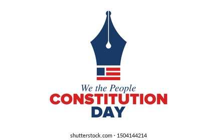 Constitution Day in United States. Holiday, celebrate annual in September 17. Citizenship Day. American Day. We the People. Patriotic american elements. Poster, card, banner, background. Vector